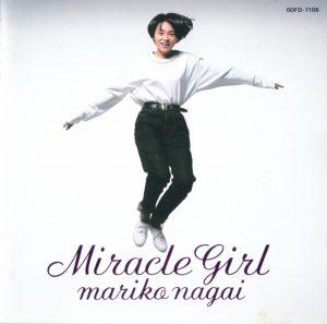 永井真理子 miracle girl